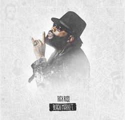 Rick Ross <i>Black Market</i> 9