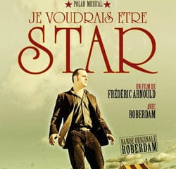 Roberdam <i>Je voudrais être star</i> 6