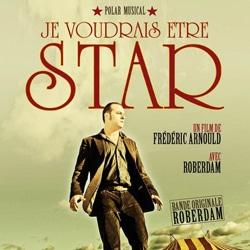 Roberdam <i>Je voudrais être star</i> 5