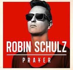Robin Schulz <i>Prayer</i> 6