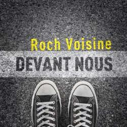 Roch Voisine : <i>Devant Nous</i> 5