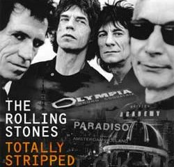 Rolling Stones : <i>Totally Stripped</i> en version inédite 11