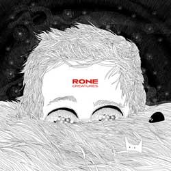 Rone <i>Creatures</i> 6