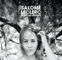 Salomé Leclerc présente l'album « Sous Les Arbres » 9