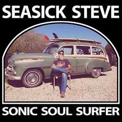 Seasick Steve <i>Sonic Soul Surfer</i> 6