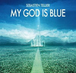 Sébastien Tellier <i>My God Is Blue</i> 11