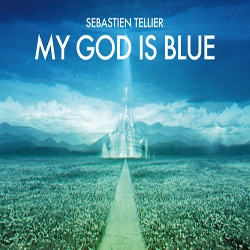 Sébastien Tellier <i>My God Is Blue</i> 6