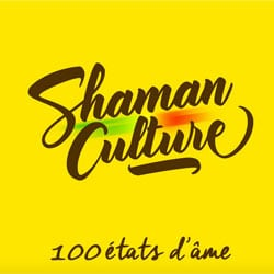 Shaman Culture <i>100 États d'Âme</i> 5
