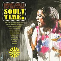 Sharon Jones & The Dap-Kings <i>Soul Time !</i> 6