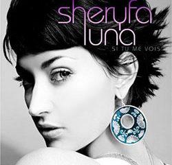 Sheryfa Luna <i>Si tu me vois</i> 8