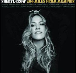 Sheryl Crow <i>100 Miles From memphis</i> 5