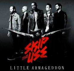 Skip The Use <i>Little Armageddon</i> 13