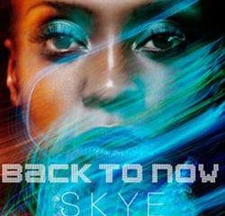 Skye <i>Back to Now</i> 10