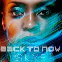 Skye <i>Back to Now</i> 5