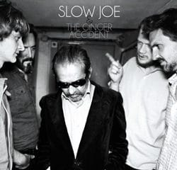 Slow Joe & The Ginger Accident <i>Lost For Love</i> 8