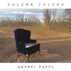 Snarky Puppy <i>Culcha Vulcha</i> 7