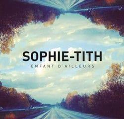 SOPHIE-TITH Enfant d'ailleurs 6