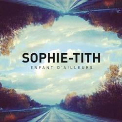 SOPHIE-TITH Enfant d'ailleurs 5