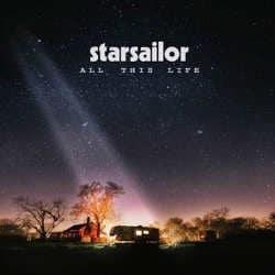 Starsailor : <i>All This Life</i> 6
