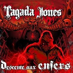 Tagada Jones <i>Descente aux enfers</i> 5