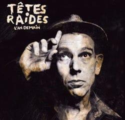 Têtes Raides <i>L'An demain</i> 9