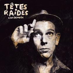 Têtes Raides <i>L'An demain</i> 5