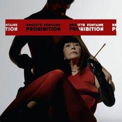 Brigitte Fontaine <i>Prohibition</i> 5