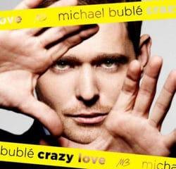 Michael Buble <i>Crazy Love</i> 7