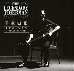The Legendary Tigerman dévoile une version remixée de <i>True</i> 9