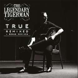 The Legendary Tigerman dévoile une version remixée de <i>True</i> 7