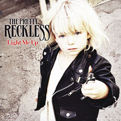 The Pretty Reckless <i>Light Me Up</i> 7