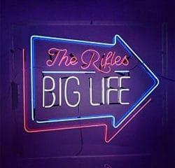 The Rifles <i>Big Life</i> 6