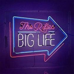 The Rifles <i>Big Life</i> 5