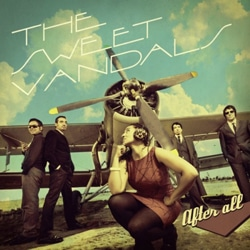 The Sweet Vandals sortent « After All » 5
