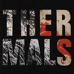 The Thermals <i>Desperate Ground </i> 5