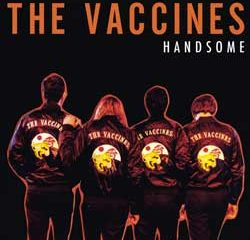 THE VACCINES Handsome 8