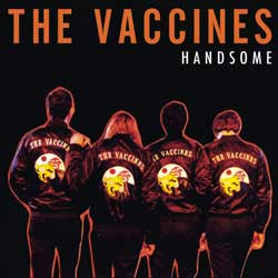 THE VACCINES Handsome 6