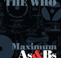 The Who : <i>Maximum As & Bs</i> 6