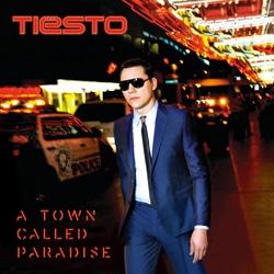 Tiësto <i>A Town Called Paradise</i> 6