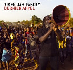 Tiken Jah Fakoly dernier appel d'un humaniste