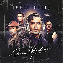 Tokio Hotel : <i>Dream Machine</i> 6