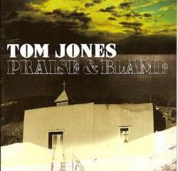 Tom Jones <i>Praise & Blame</i> 9