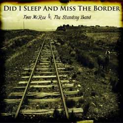Tom McRae <i>Did I Sleep And Miss The Border</i> 5