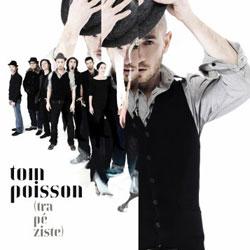 Tom Poisson <i>Trapéziste</i> 5