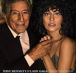 Tony Bennett & Lady Gaga <i>Cheek To Cheek</i> 15