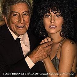 Tony Bennett & Lady Gaga <i>Cheek To Cheek</i> 5
