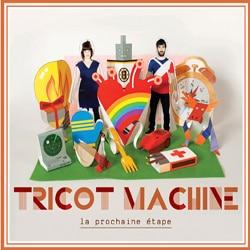 Tricot Machine <i>La prochaine étape</i> 5