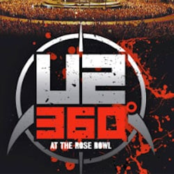 U2 <i>360° At The Rose Bowl</i> 5
