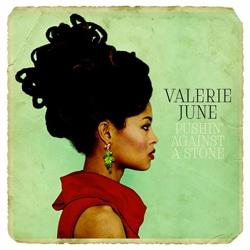 Valerie June <i>Pushin' Against A Stone</i> 5