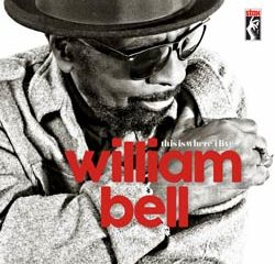William Bell <i>This Is Where I Live</i> 10